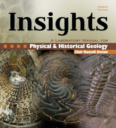 Insights: A Laboratory Manual for Physical and: CLAIR, OSSIAN