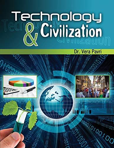 Technology and Civilization: Vera Pavri