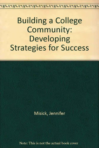9780757582813: Building a College Community: Developing Strategies for Success