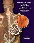 9780757583193: Structure and Function of the Human Body for the Massage Therapist: Anatomy & Physiology Lecture Manual. Sixth Edition. 2011.