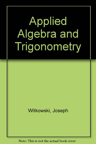 9780757584015: Applied Algebra and Trigonometry