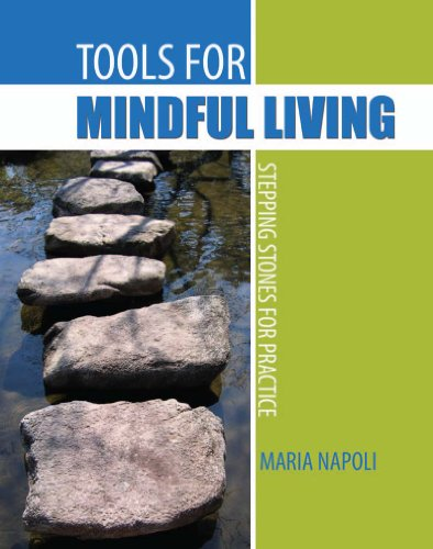 9780757584794: Tools for Mindful Living: Stepping Stones for Practice