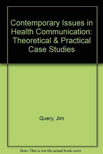 9780757585494: Contemporary Case Studies in Health Communication: Theoretical AND Applied Approaches