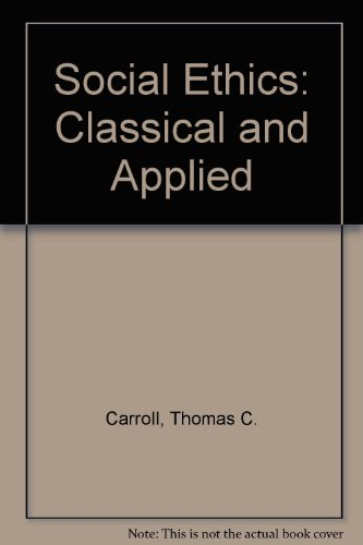 9780757585692: Social Ethics: Classical and Applied