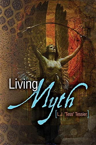 Living Myth: TESSIER LINDA