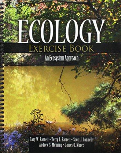 Ecology Exercise Book: An Ecosystem Approach: BARRETT GARY W,