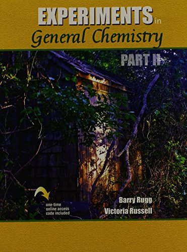 Experiments in General Chemistry Part II: RUSSELL VICTORIA, RUGG