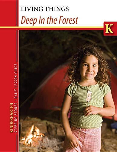 Kindergarten Stepping Stones: Deep in the Forest Daily Lesson Guide (Kindergarten Stepping Stones ...