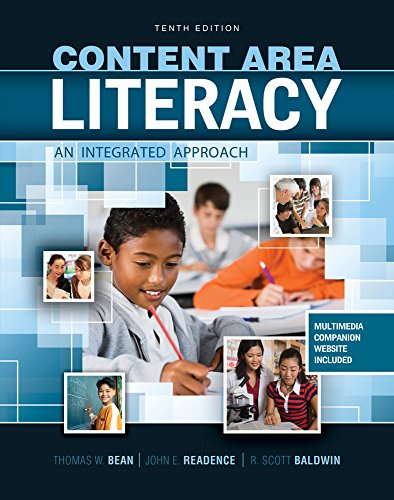Content Area Literacy: An Integrated Approach: JOHN, READENCE; W,