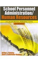 9780757589034: School Personnel Administration/Human Resources: A California Perspective