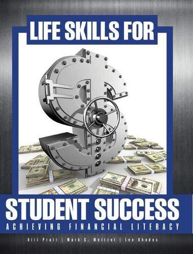 Life Skills for Student Success: Achieving Financial: Pratt, Bill; Weitzel,