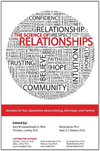 9780757589164: The Science of Relationships: Answers to Your Questions About Dating, Marriage and Family