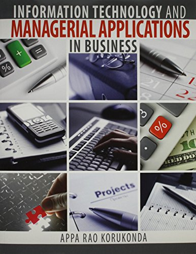 Information Technology and Managerial Applications in Business: KORUKONDA APPA RAO