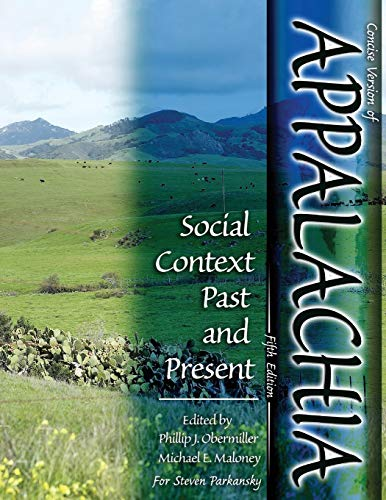 9780757590153: Concise Version of Appalachia: Social Context Past and Present, Fifth Edition, Edited by Phillip J. Obermiller and Michael E. Maloney for Steven Parkansky
