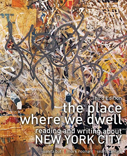 9780757590177: The Place Where We Dwell: Reading and Writing about New York City