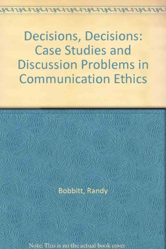 9780757590443: Decisions, Decisions: Case Studies and Discussion Problems in Communication Ethics