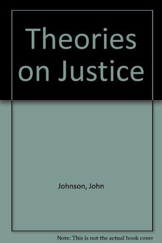 Theories on Justice: JOHNSON JOHN, FLETT