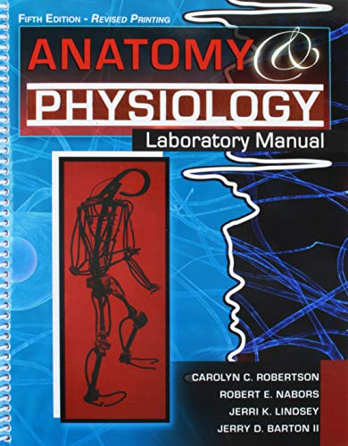 Anatomy and Physiology Laboratory Manual: BARTON JERRY D,