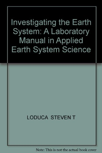9780757592386: Investigating the Earth System: A Laboratory Manual in Applied Earth System Science