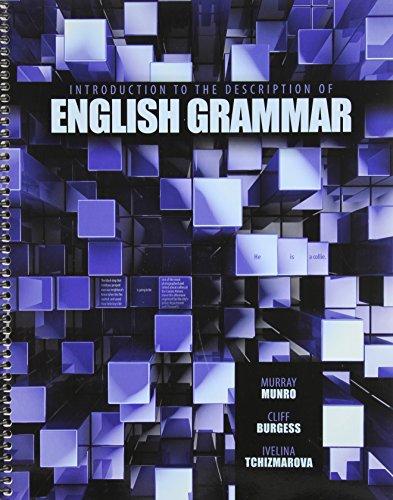 Introduction to the Description of English Grammar: TCHIZMAROVA IVELINA K,