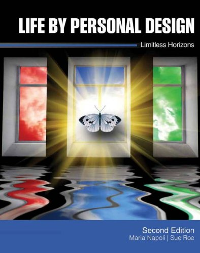 Life by Personal Design : Limitless Horizons: Susan Roe; Maria