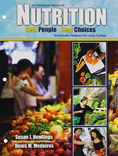 9780757593352: A Customized Version of Nutrition: Real People Real Choices Specifically Designed for Laney College
