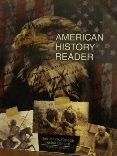 American History Reader: SAN JACINTO COLLEGE,