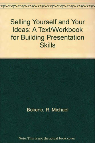 9780757594069: Selling Yourself and Your Ideas: A Text/Workbook for Building Presentation Skills