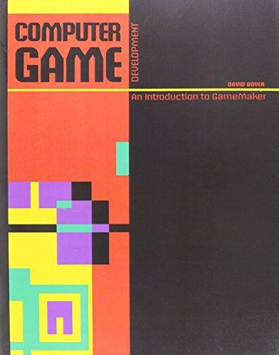 9780757594106: Computer Game Development: An Introduction to GameMaker
