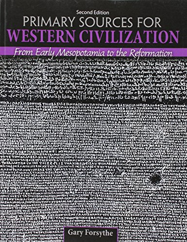 Primary Sources for Western Civilization: From Early Mesopotamia to the Reformation (Texas Tech ...