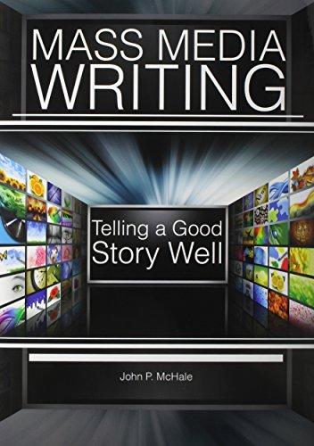 9780757594816: Mass Media Writing: Tellilng a Good Story Well