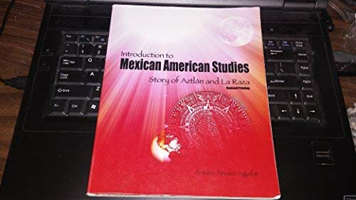 9780757595561: Introduction to Mexican American Studies: Story of Aztlan and La Raza