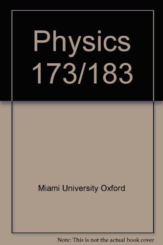 Physics 173/183 Lab Manual: MIAMI UNIVERSITY