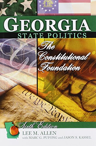 9780757595905: Georgia State Politics: The Constitutional Foundation
