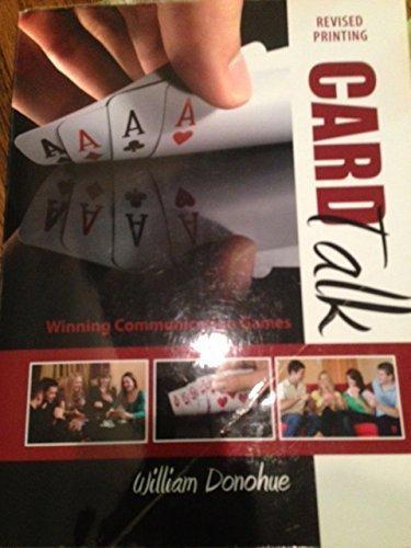 Card Talk: Winning Communication Games: DONOHUE WILLIAM A
