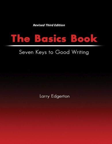 9780757596438: The Basics Book: Seven Keys to Good Writing