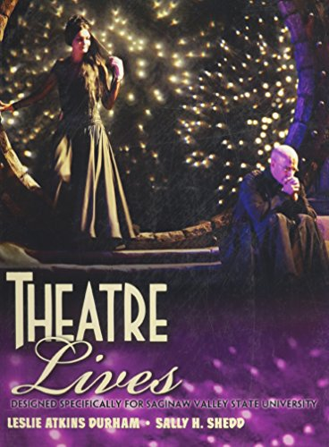 9780757596506: Theatre Lives: Designed Specifically for Saginaw Valley State University