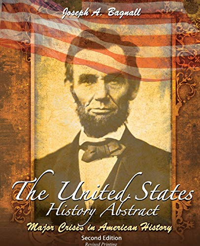 9780757596575: The United States History Abstract: Major Crises in American History