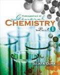Fundamentals of General Chemistry: Part I - Text: Sujata Guha