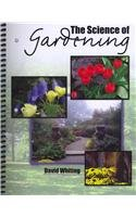 9780757596599: The Science of Gardening