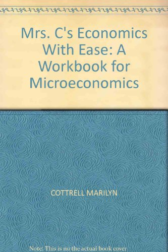 9780757596643: Mrs. C's Economics with Ease: A Workbook for Microeconomics