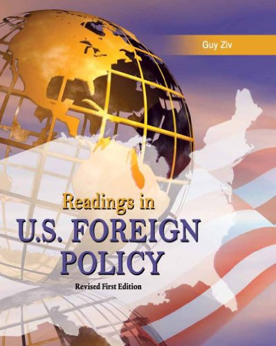 Readings in U.S. Foreign Policy, Revised 1st Edition: Guy Ziv