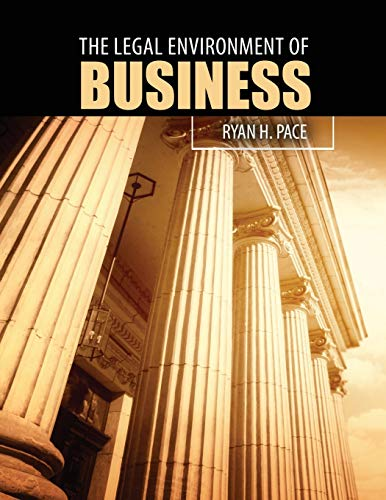 The Legal Environment of Business: PACE RYAN