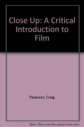 9780757597053: Close Up: A Critical Introduction to Film