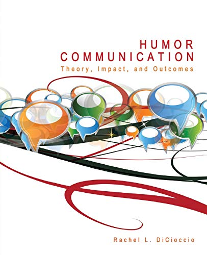 9780757597435: Humor Communication: Theory, Impact, and Outcomes