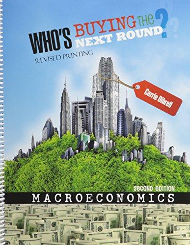 9780757597633: Macroeconomics: Who's Buying the Next Round?