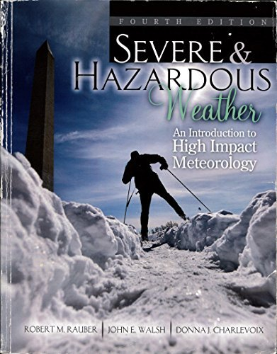 9780757597725: Severe and Hazardous Weather: An Introduction to High Impact Meteorology