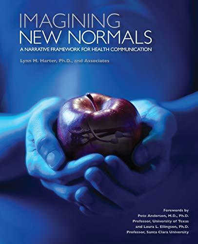 9780757597978: Imagining New Normals: A Narrative Framework for Health Communication