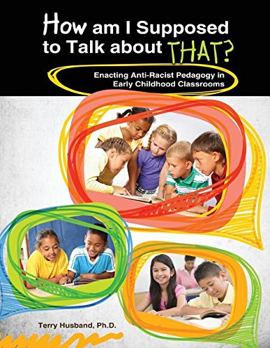 9780757598326: How Am I Supposed to Talk about That? Enacting Anti-Racist Pedagogy in Early Childhood Classrooms