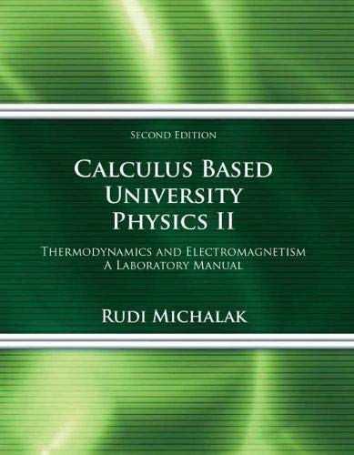 9780757599095: Calculus Based University Physics II Thermodynamics and Electromagnetism: A Laboratory Manual